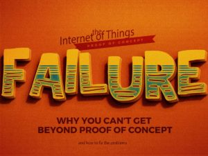 3 Ways an Internet of Things Project can Fail to Launch
